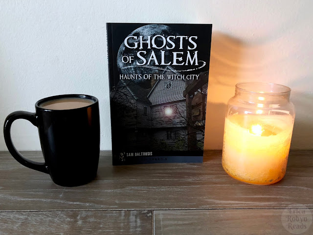 Book Review of Ghosts of Salem by Sam Baltrusis