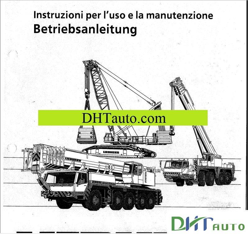 LIEBHERR CRANE MANUALS FULL - Automotive Library