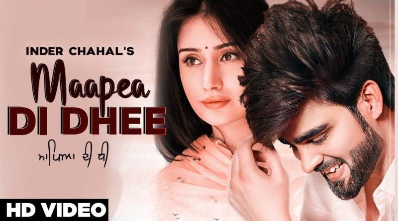 Maapea Di Dhee Lyrics, Inder Chahal