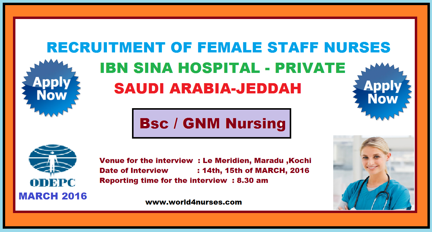 recruitment of female staff nurses to ibn sina a private hospital ibn sina hospital college for medical studies jeddah kingdom of saudi arabia requires the female staff nurse the following