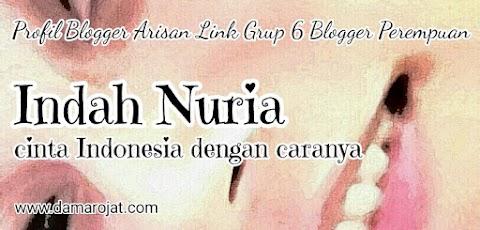 Indah Nuria, Cinta Indonesia Dengan Caranya