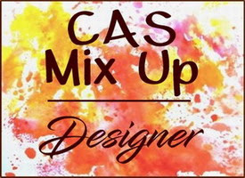 I designed for CAS Mix Up until January 2019
