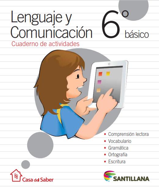 Lenguaje y Comunicación 6° - Cuaderno de Actividades
