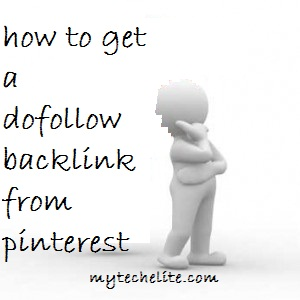 how to get dofollow backlink from pinterest
