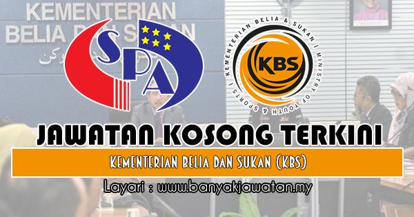 Jawatan Kosong Kerajaan 2018 di Kementerian Belia Dan Sukan (KBS)
