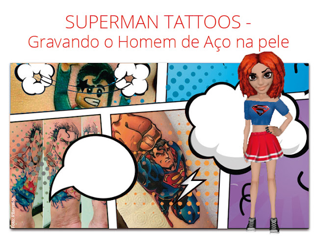 tatuagens do Superman / Superman Tattoos no blog Mineira sem Freio