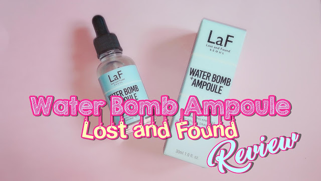 New in My Collection : LaF Water Bomb Ampoule Review