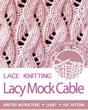Lace Knitting. #howtoknit the Lacy Mock Cable stitch. It makes a lovely scarf pattern.  #knittingstitches #knitting #laceknitting
