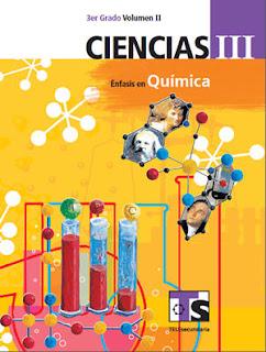 Libro de TelesecundariaCiencias III Énfasis en QuímicaTercer gradoVolumen IILibro para el Alumno2016-2017