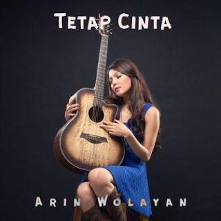 Lirik Lagu Kubahagia - Arin Wolayan dari album Tetap Cinta, download album dan video mp3 terbaru 2018 gratis