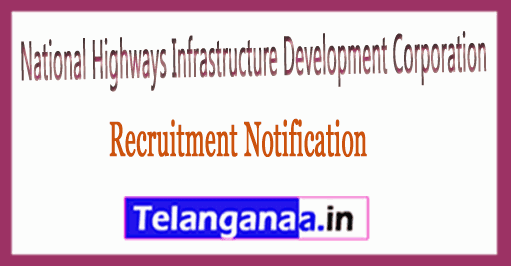 National Highways and Infrastructure Development Corporation NHIDCL Recruitment Notification