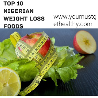 Nigerian weight loss diet