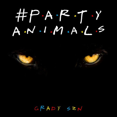 Grady Szn' Unveils New Single '#Party Animals'