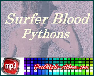 Surfer Blood Album Pythons cover