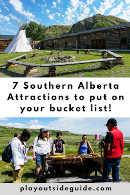 7 Southern Alberta Attractions to put on your bucket list
