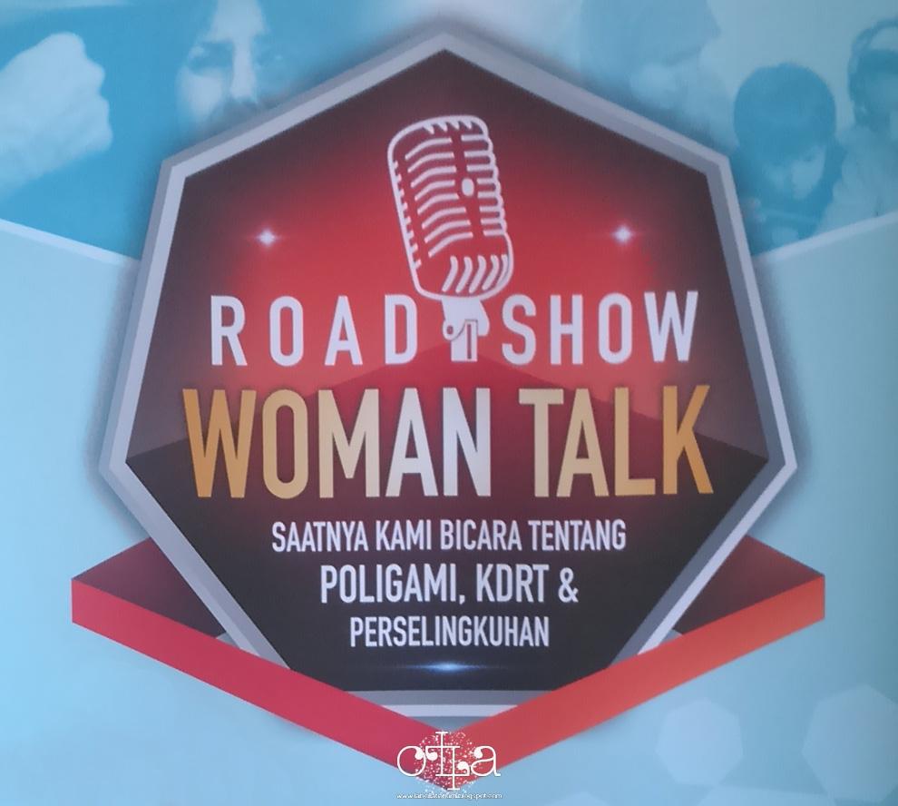 Roadshow Woman Talk tentang Poligami, KDRT, dan Perselingkuhan