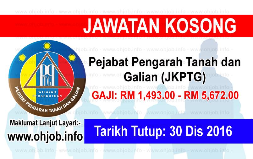 Jawatan Kerja Kosong Pejabat Pengarah Tanah dan Galian (JKPTG) logo www.ohjob.info disember 2016