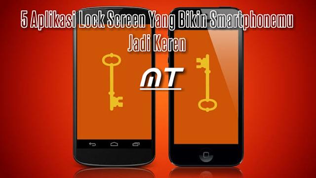 Aplikasi Lock Screen Keren