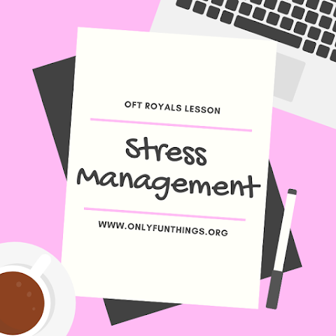 3 Useful Infographics for Stress Relief and Management - Royals Lesson!