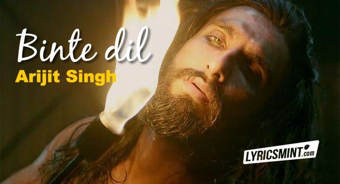 BINTE DIL LYRICS  SONG | Arijit Singh Lyrics Song