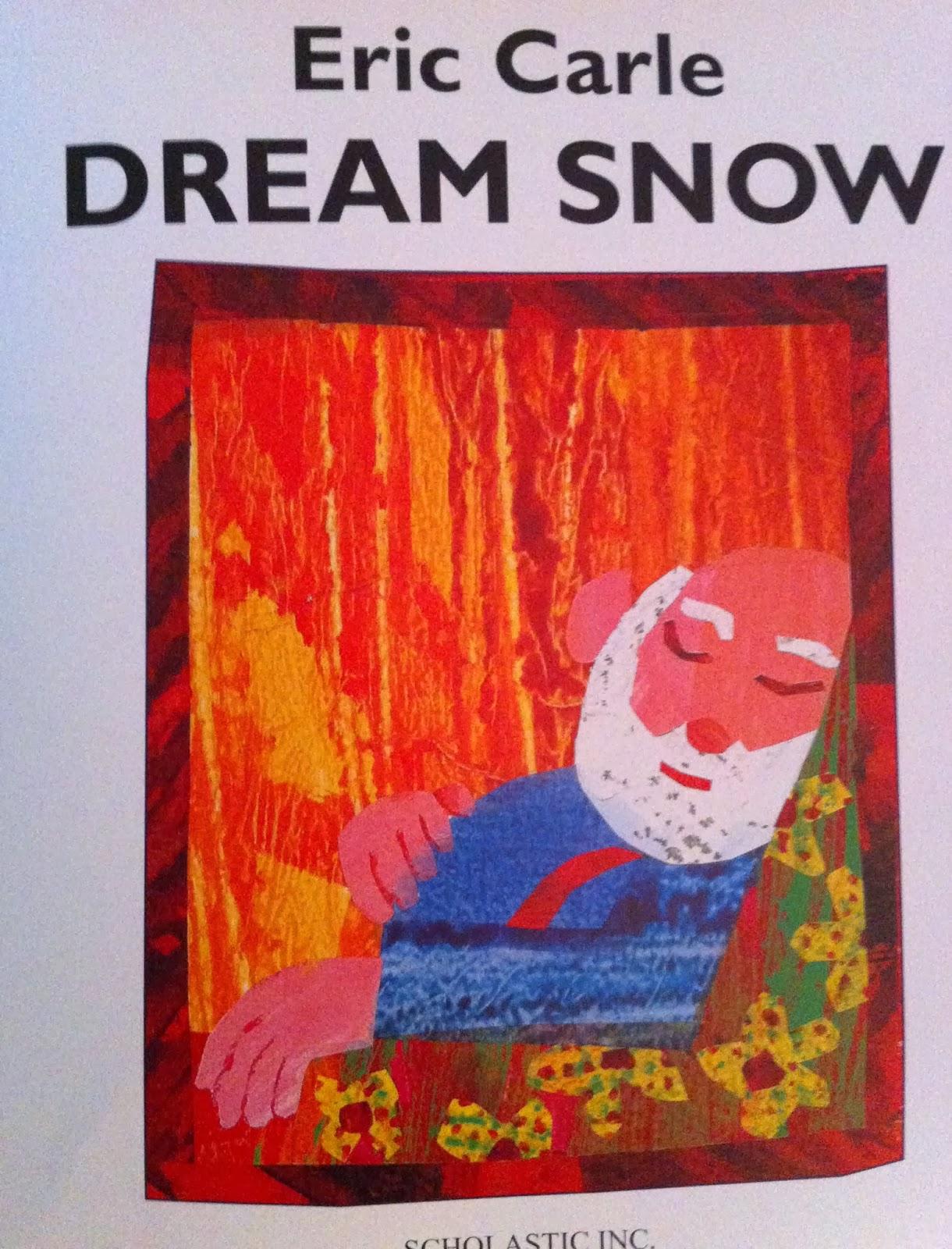 Drip, Drip, Splatter Splash: Dream Snow By Eric Carle