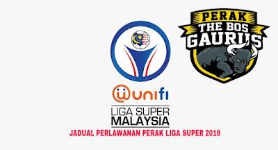 Jadual Perlawanan Perak Liga Super 2019