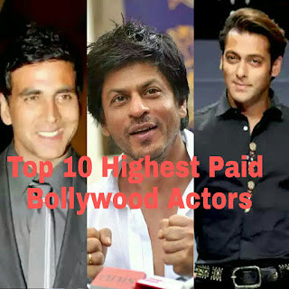 Top 10 Highest Paid Bollywood Actors