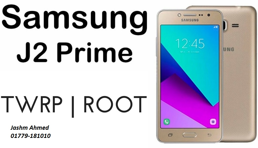 Samsung J2 Prime SM-G532G/G532F Root File And Country Unlock