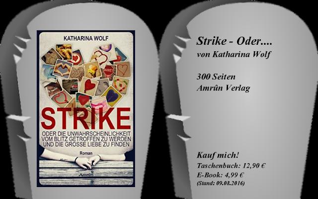 http://www.amrun-verlag.de/produkt/strike-oder-die-unwahrscheinlichkeit-vom-blitz-getroffen-zu-werden-und-die-grosse-liebe-zu-finden/