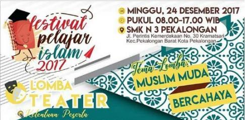Event Pekalongan | Festival Pelajar Islam 2017 – Muslim Muda Bercahaya