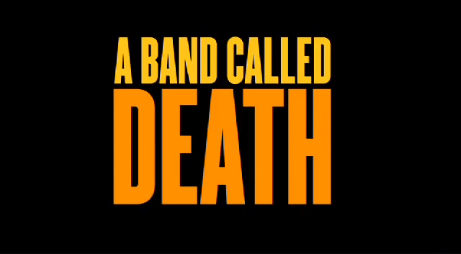 Movie Review  A ...A Band Called Death Logo