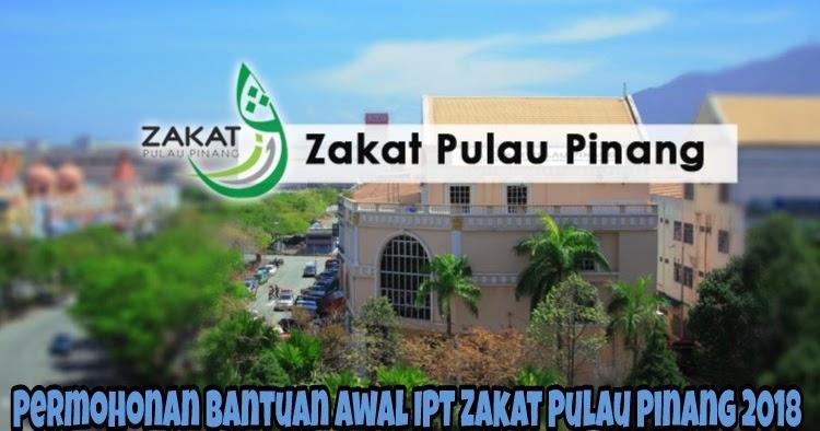 Permohonan Bantuan Awal Ipt Zakat Pulau Pinang 2020 Biasiswa 2020 2021