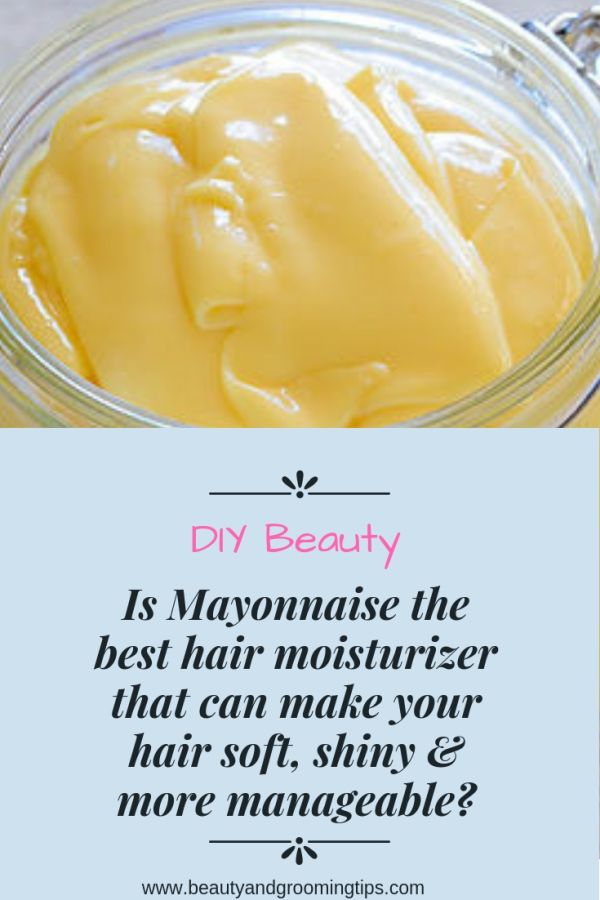 mayonnaise for conditioning & moisturizing hair