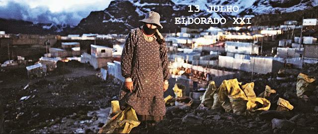 Eldorado XXI (2016) de Salomé Lamas