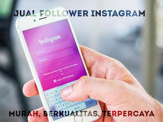 Jual Follower Instagram Murah Berkualitas Terpercaya antotenanan.com