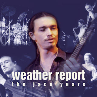 Weather Report - 1998 - The Jaco Years