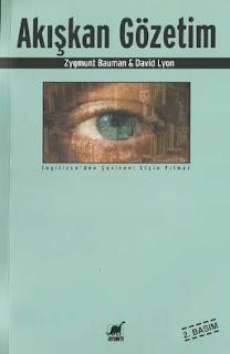 Zygmunt Bauman - David Lyon - Akışkan Gözetim