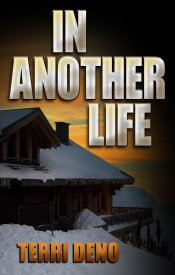 Thumbnail image of book: In Another Life by Terri Deno