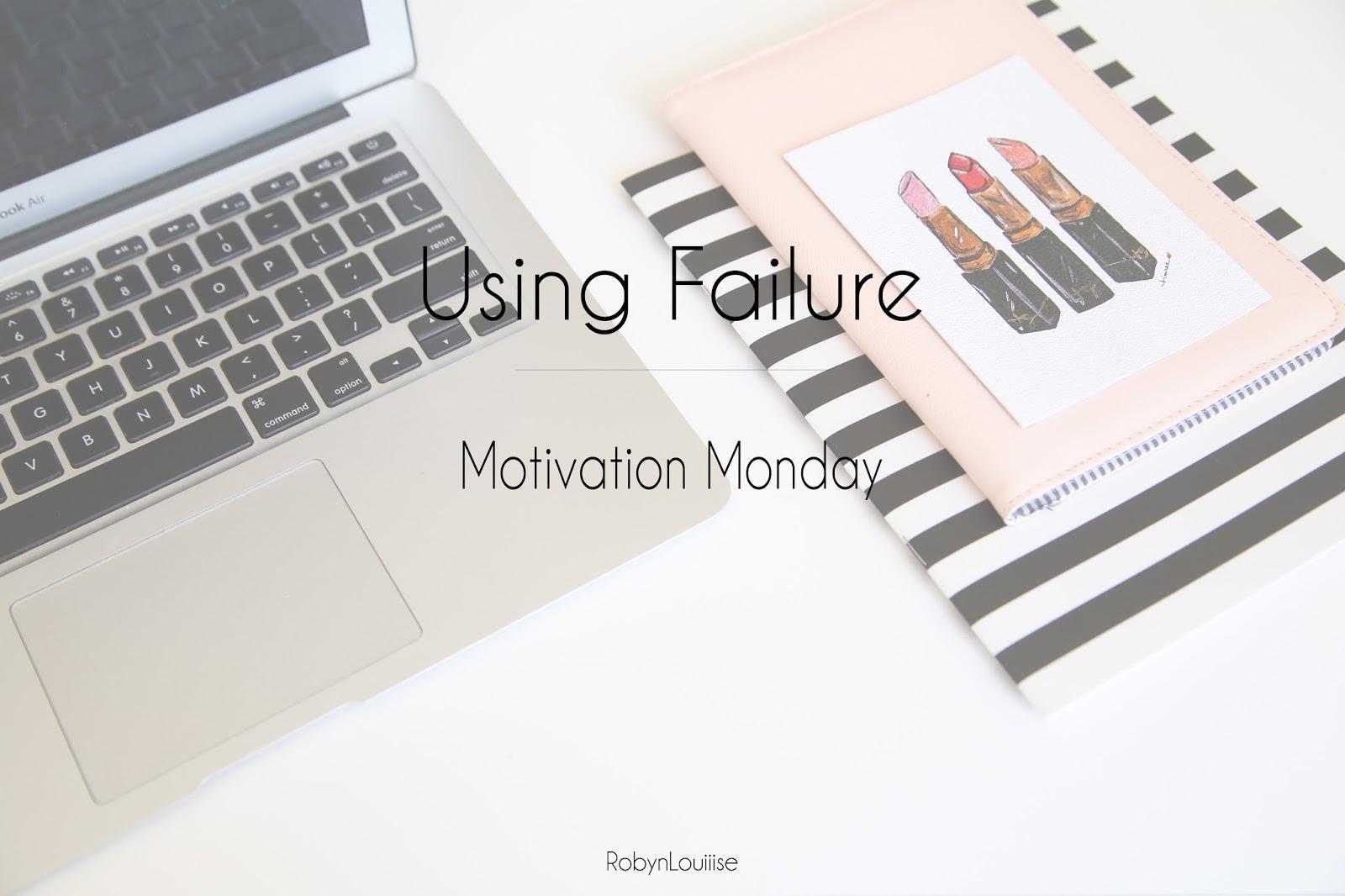 Motivation Monday, Failure, Success, Positivity