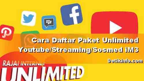 Cara Daftar Paket Unlimited Youtube dan Sosmed IM3 Ooredoo