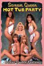 Scream Queen Hot Tub Party 1991