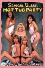Scream Queen Hot Tub Party 1991