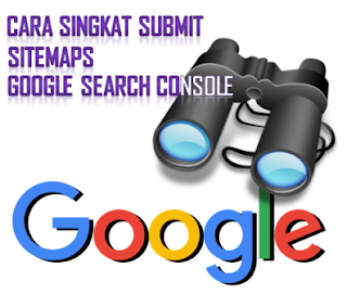 Cara Submit Sitemaps Blog Di Google Console