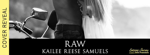 Cover Reveal: Raw by Kailee Reese Samuels