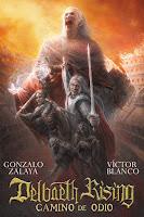 """Portada del libro """"Delbaeth Rising, camino de odio"""", de Gonzalo Zalaya y Víctor Blanco"""