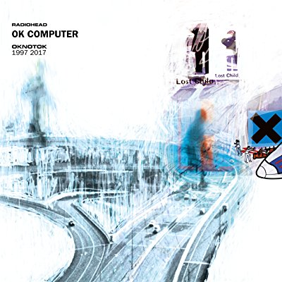 Radiohead - OK Computer OKNOTOK 1997 2017 - Album Download, Itunes Cover, Official Cover, Album CD Cover Art, Tracklist