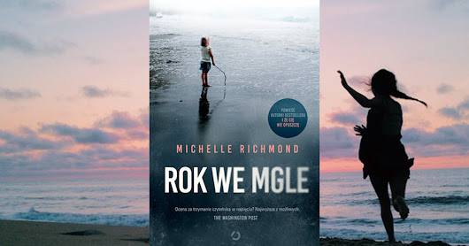 #351. Rok we mgle - Michelle Richmond