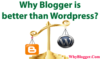 Blogger is better than Wordpress