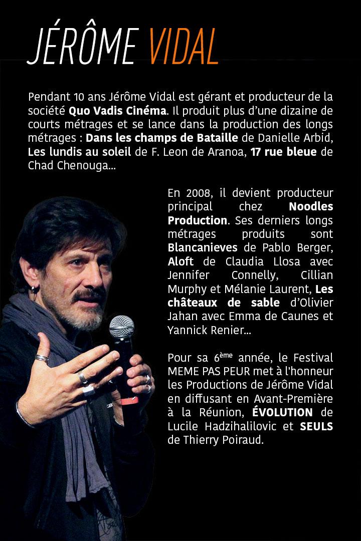 Jérôme Vidal, invité de la 6ème édition du Festival MEME PAS PEUR