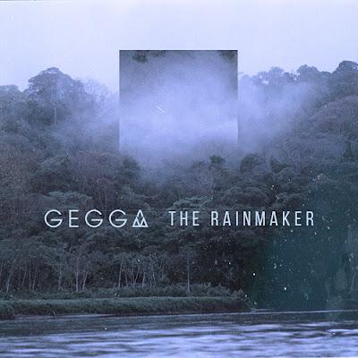 Gegga - The Rainmaker